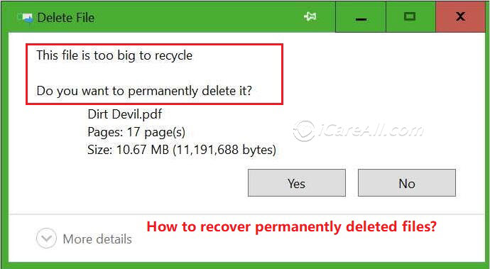 Deleted files too big to recycle bin